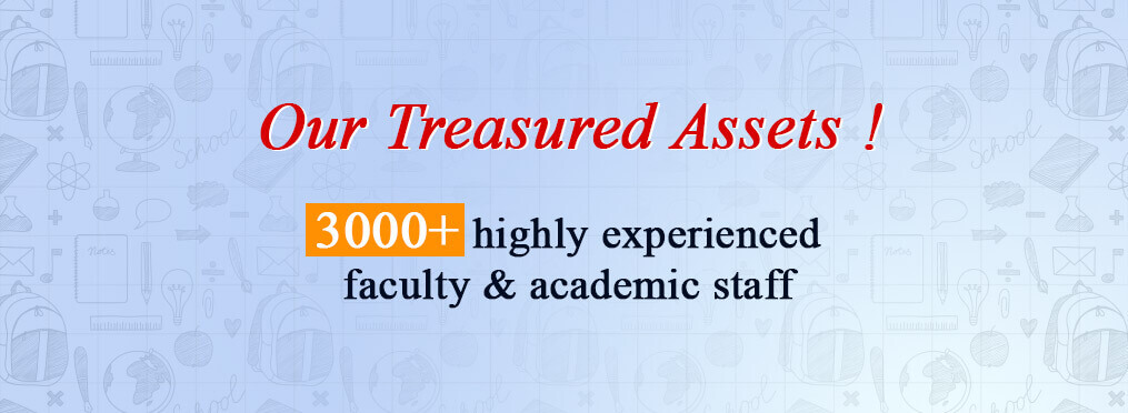 3000+ highly experienced faculty and academic staff